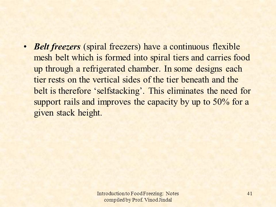 Introduction to Food Freezing: Notes compiled by Prof. Vinod Jindal 42