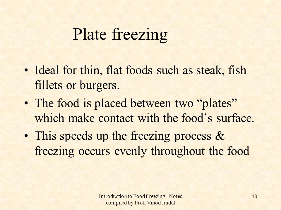 Introduction to Food Freezing: Notes compiled by Prof. Vinod Jindal 49