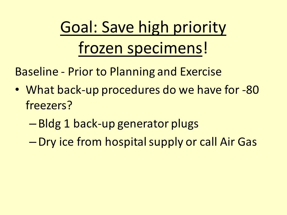 Goal: Save high priority frozen specimens.