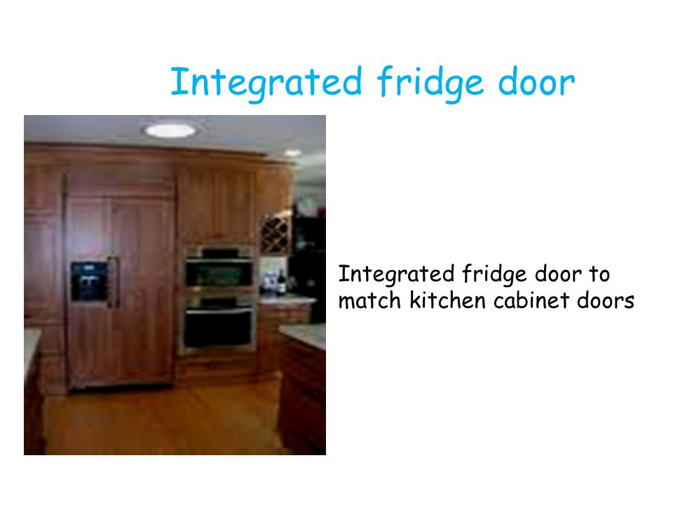 Integrated fridge door to match kitchen cabinet doors Integrated fridge door