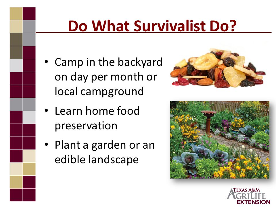Do What Survivalist Do.