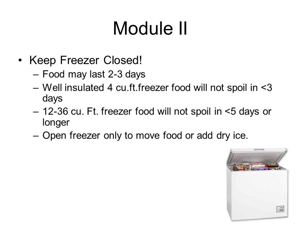Module II Keep Freezer Closed.