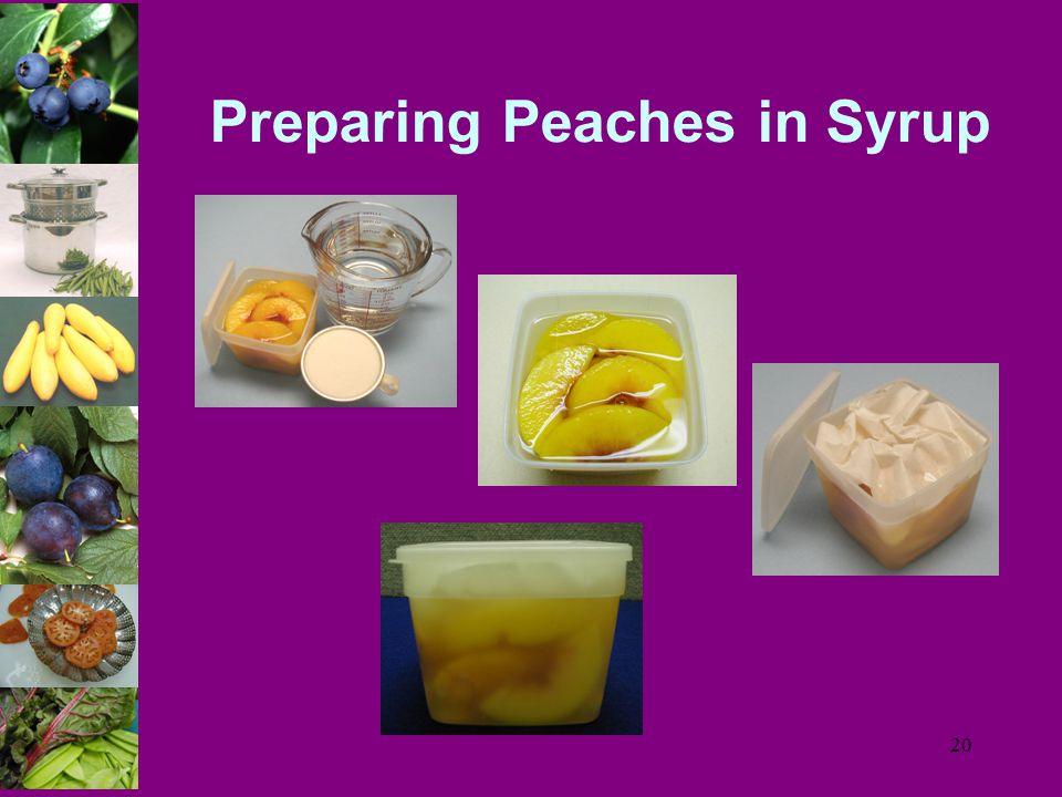 20 Preparing Peaches in Syrup