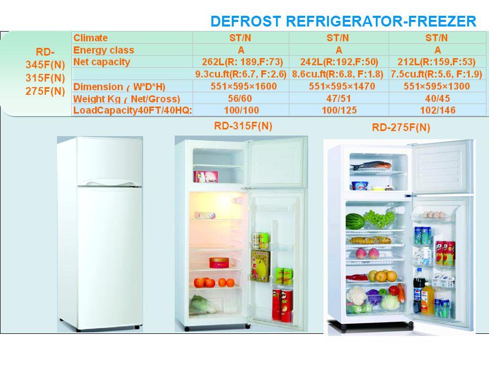 RD- 345F(N) 315F(N) 275F(N) DEFROST REFRIGERATOR-FREEZER DOUBLE DOORS RD-315F(N) RD-275F(N)