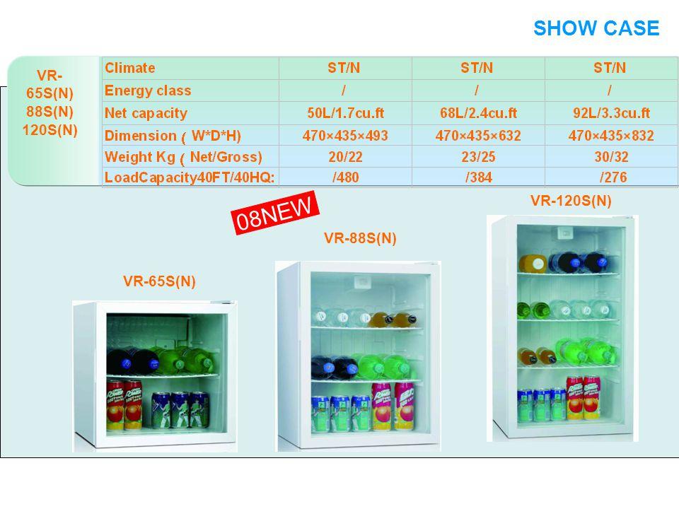 VR- 65S(N) 88S(N) 120S(N) SHOW CASE 08NEW VR-65S(N) VR-88S(N) VR-120S(N) SHOW CASE