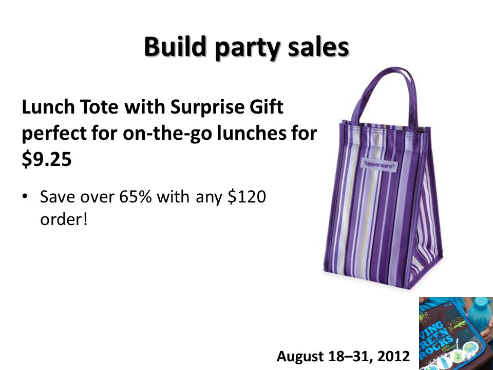 Build party sales Lunch Tote with Surprise Gift perfect for on-the-go lunches for $9.25 Save over 65% with any $120 order.