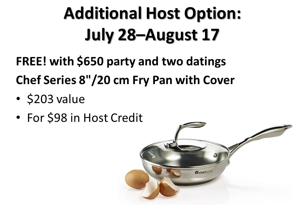 Additional Host Option: July 28–August 17 FREE.