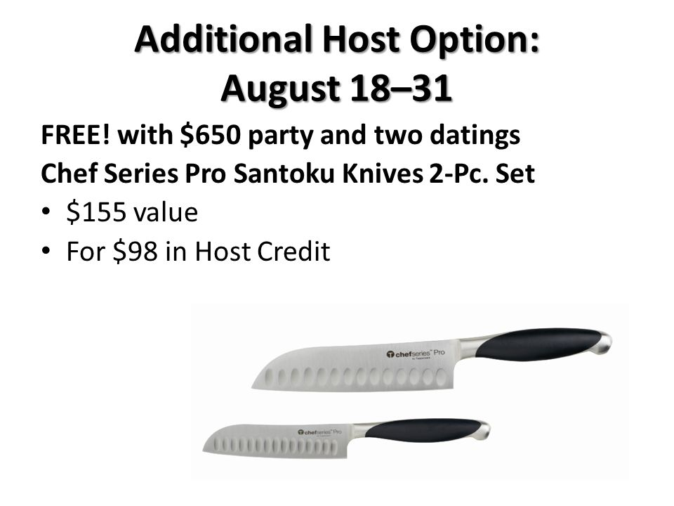 FREE.with $650 party and two datings Chef Series Pro Santoku Knives 2-Pc.