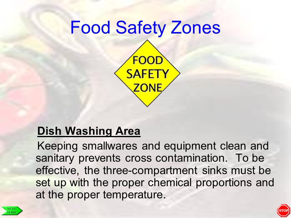 Food Safety Zones Dish Washing Area Keeping smallwares and equipment clean and sanitary prevents cross contamination. To be effective, the three-compa