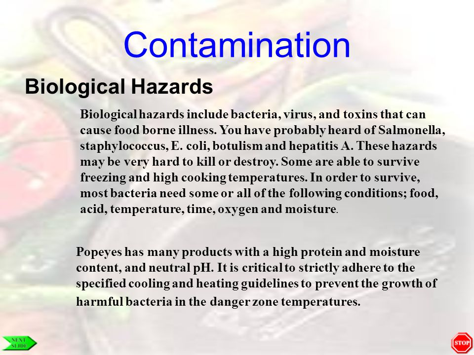 Contamination Chemical Hazards The more chemicals we use in our restaurants, the more we increase the chance of them getting into the food we prepare.