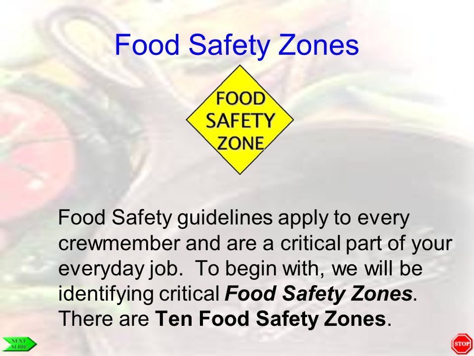 Food Safety Zones Back Door Keeping the back door closed is the key to pest control and helps prevent contamination.