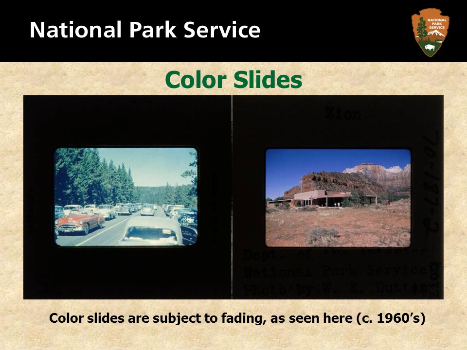Color Slides Color slides are subject to fading, as seen here (c. 1960's)