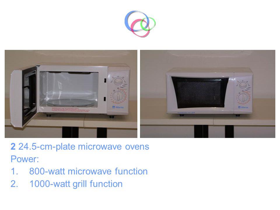 2 24.5-cm-plate microwave ovens Power: 1.800-watt microwave function 2.1000-watt grill function