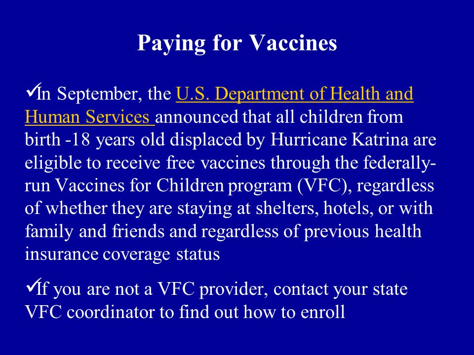 Paying for Vaccines In September, the U.S.