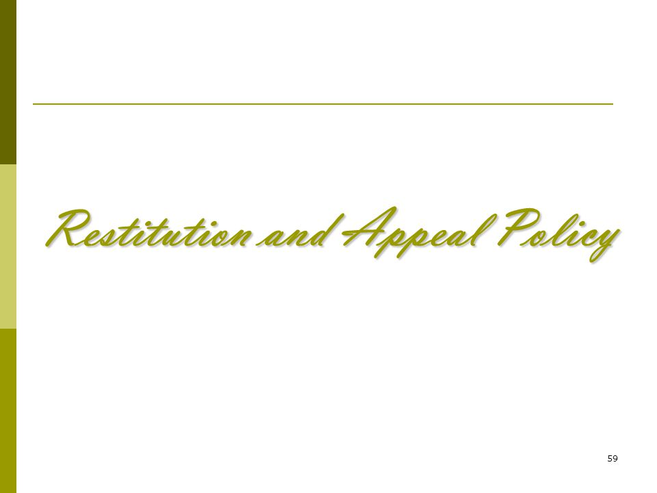 59 Restitution and Appeal Policy