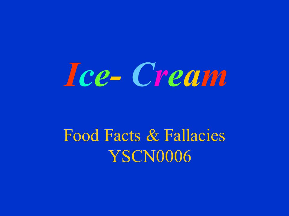 Ice- Cream Food Facts & Fallacies YSCN0006