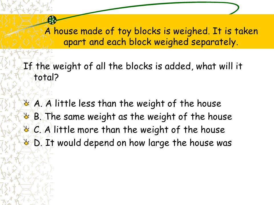 If the weight of all the blocks is added, what will it total.