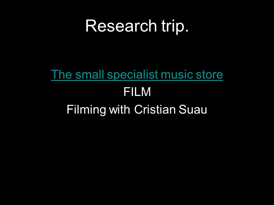 Research trip. The small specialist music store FILM Filming with Cristian Suau
