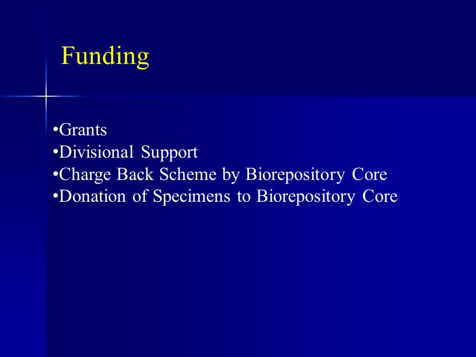 Funding Grants Divisional Support Charge Back Scheme by Biorepository Core Donation of Specimens to Biorepository Core