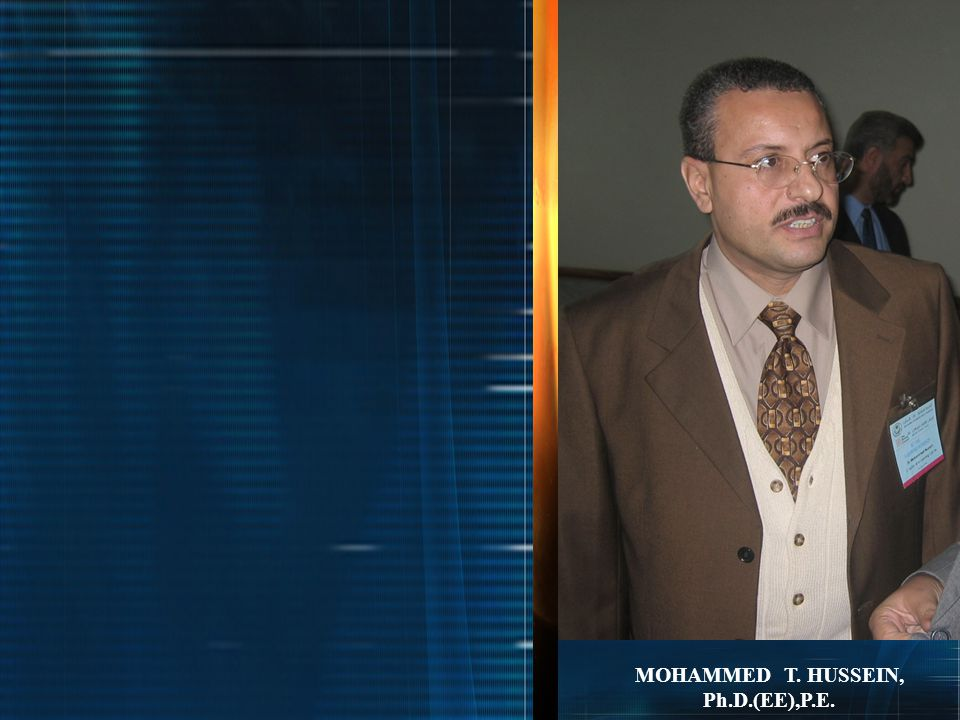 MOHAMMED T. HUSSEIN, Ph.D.(EE),P.E.