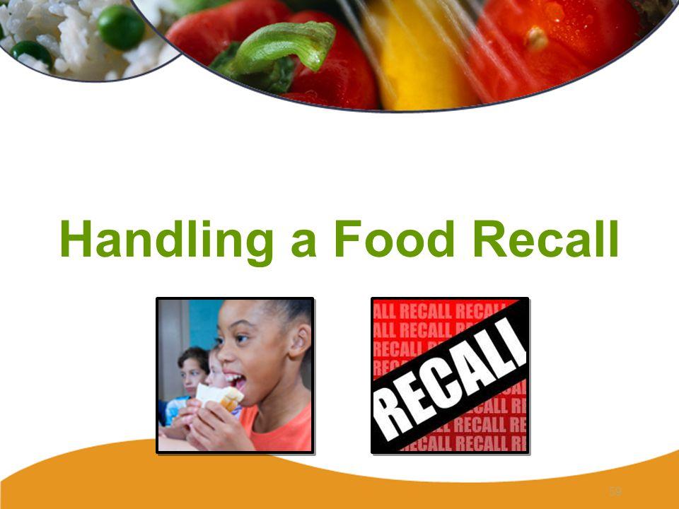Handling a Food Recall 59