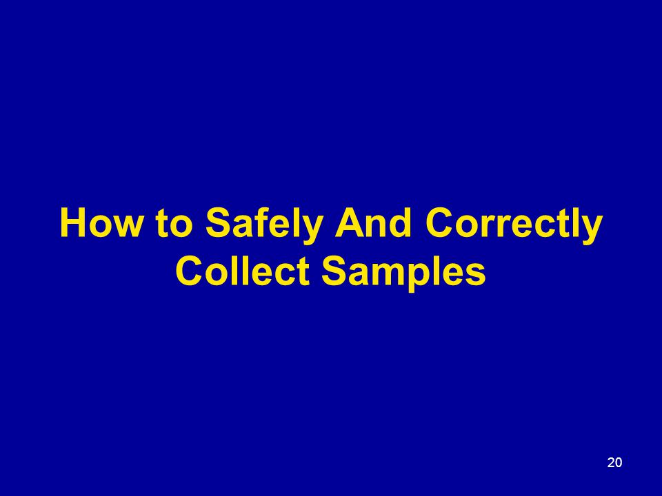 20 How to Safely And Correctly Collect Samples