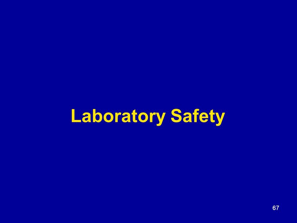 67 Laboratory Safety