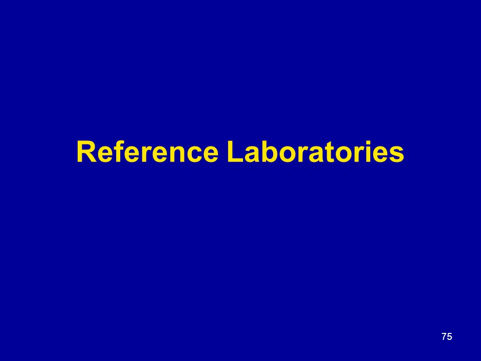 75 Reference Laboratories