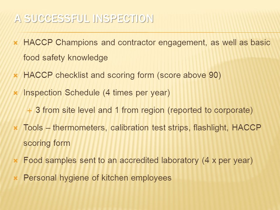 HANDS ON - CALCULATIONS OF SCORE  If observation score is 80% and food samples were collected and analyzed as follows, what is overall HACCP score.