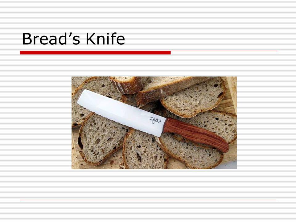 Bread's Knife