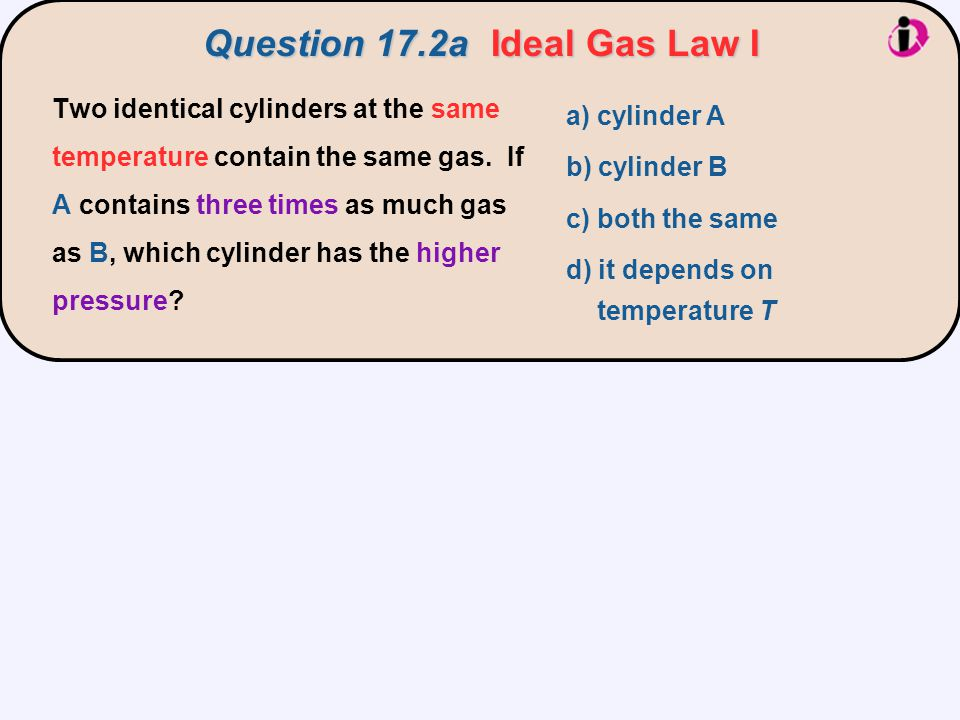 PV = nRT Ideal gas law: PV = nRT Solve for pressure: the larger value of n For constant V and T, the one with more gas (the larger value of n) has the higher pressure P.