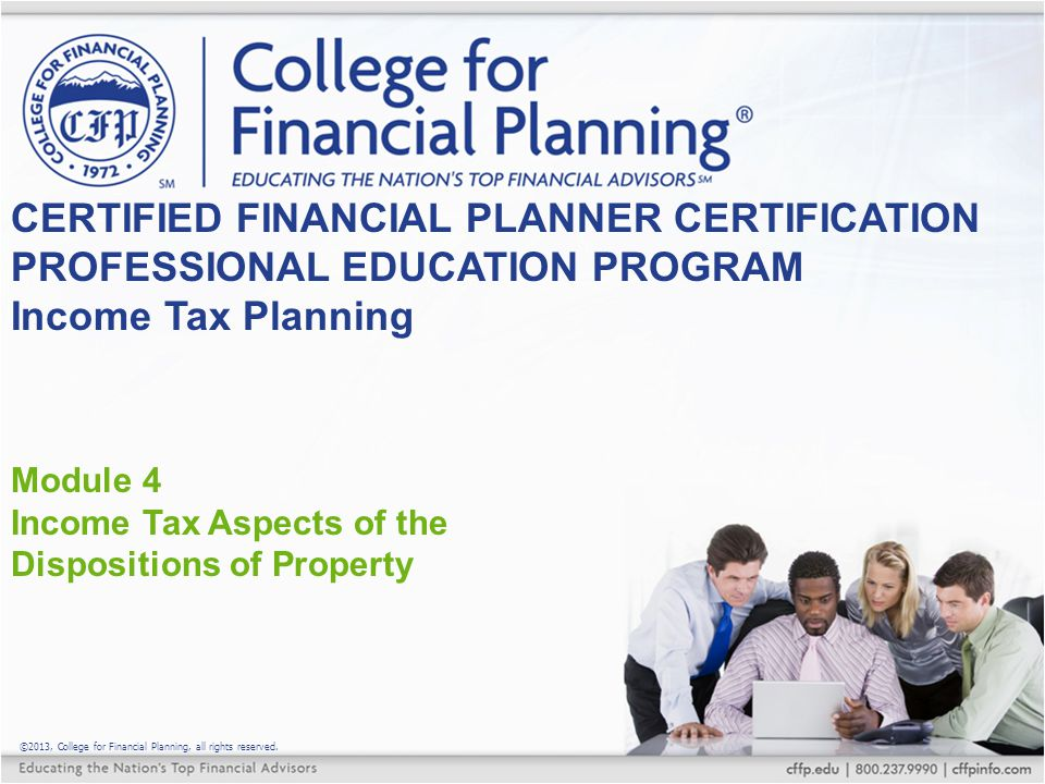 ©2013, College for Financial Planning, all rights reserved.
