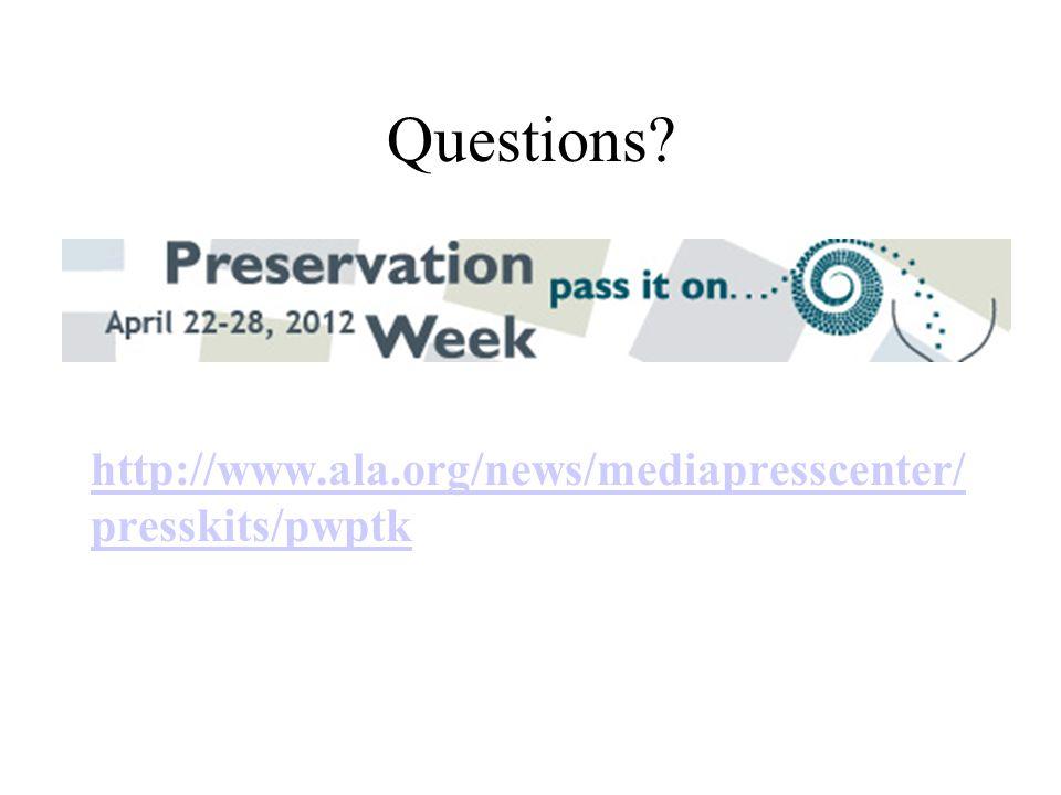 Questions http://www.ala.org/news/mediapresscenter/ presskits/pwptk