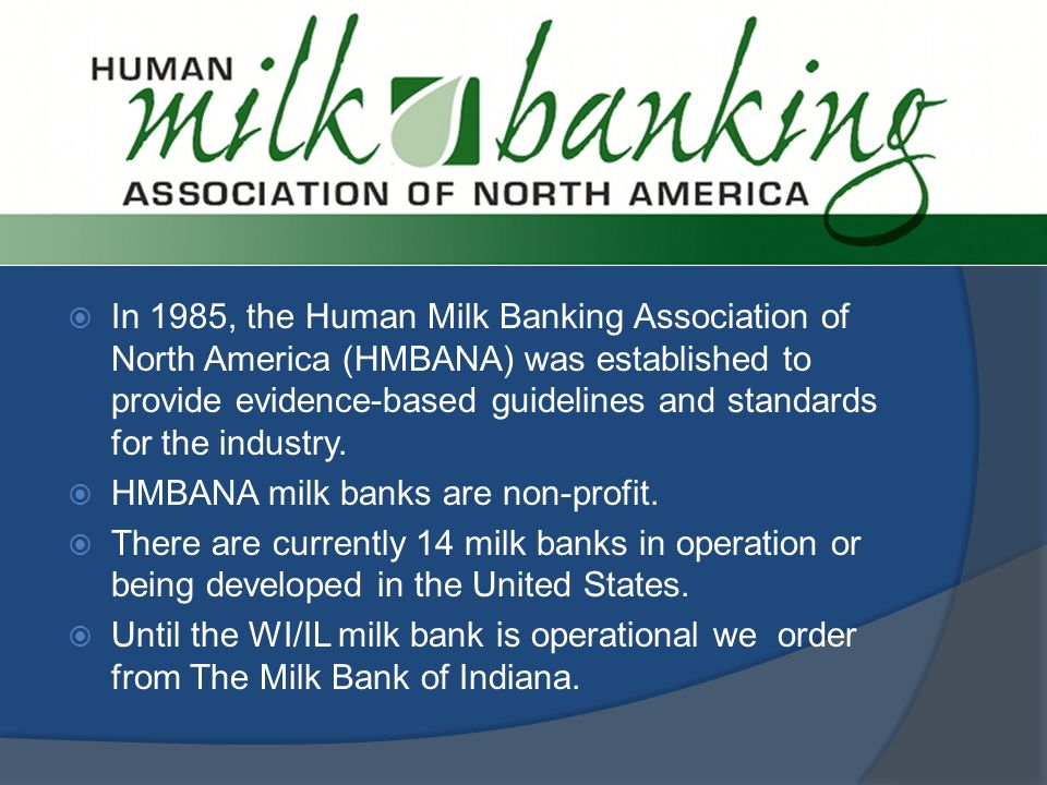 HMBANA Locations Operating Milk Bank Developing Milk Bank
