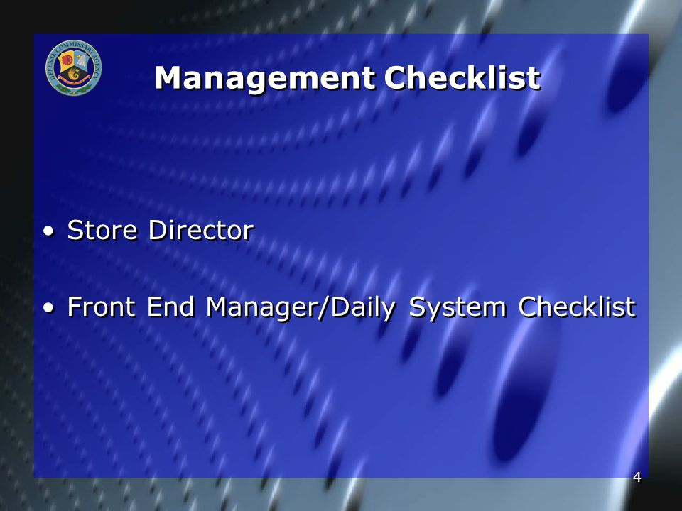 4 Management Checklist Store Director Front End Manager/Daily System Checklist Store Director Front End Manager/Daily System Checklist