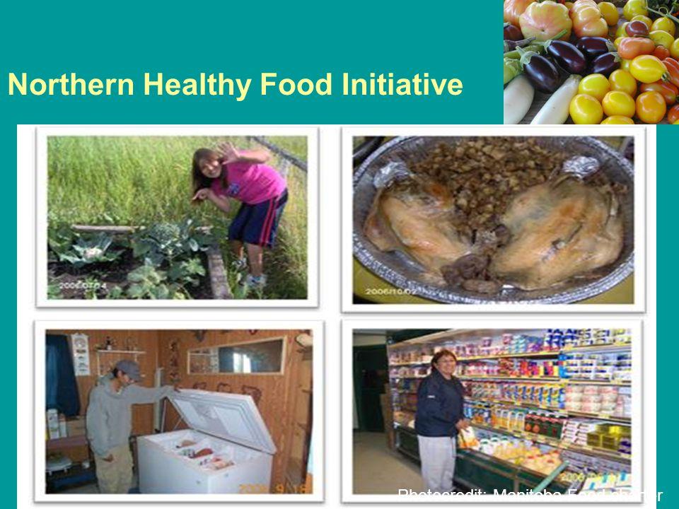 Northern Healthy Food Initiative Photocredit: Manitoba Food charter