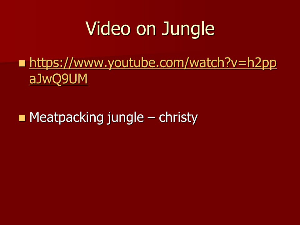 Video on Jungle https://www.youtube.com/watch?v=h2pp aJwQ9UM https://www.youtube.com/watch?v=h2pp aJwQ9UM https://www.youtube.com/watch?v=h2pp aJwQ9UM https://www.youtube.com/watch?v=h2pp aJwQ9UM Meatpacking jungle – christy Meatpacking jungle – christy