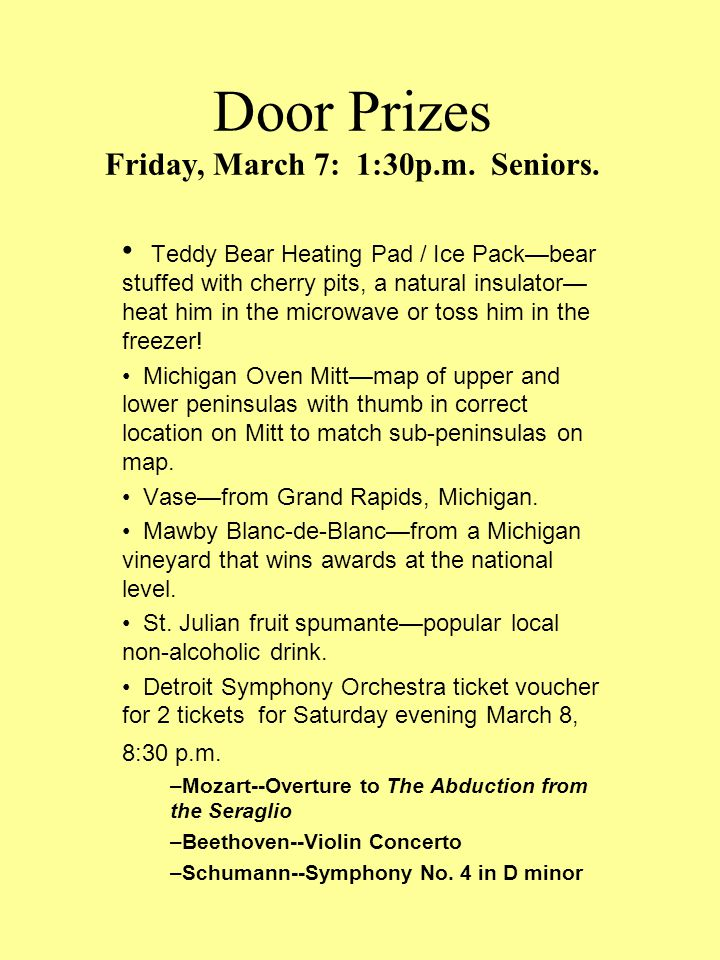 Door Prizes Co-Chairs of Prizes Committee, Joanne Molt and Bob Varty All-Michigan theme.