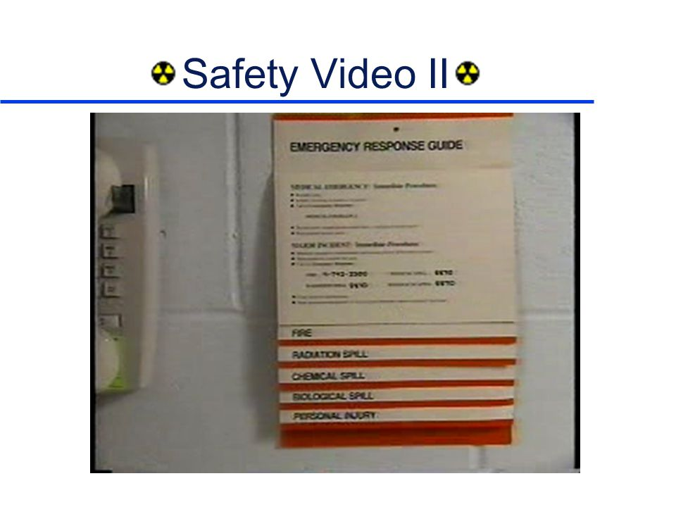 Safety Video II