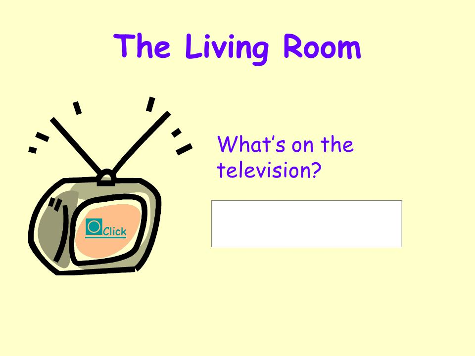 Independent Living 27 The Living Room Please think about electrical equipment in your living room? Click to enter the Living Room