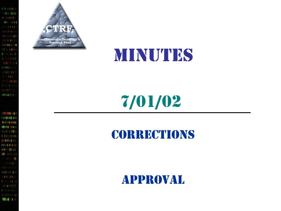 7/01/02 Minutes Corrections Approval
