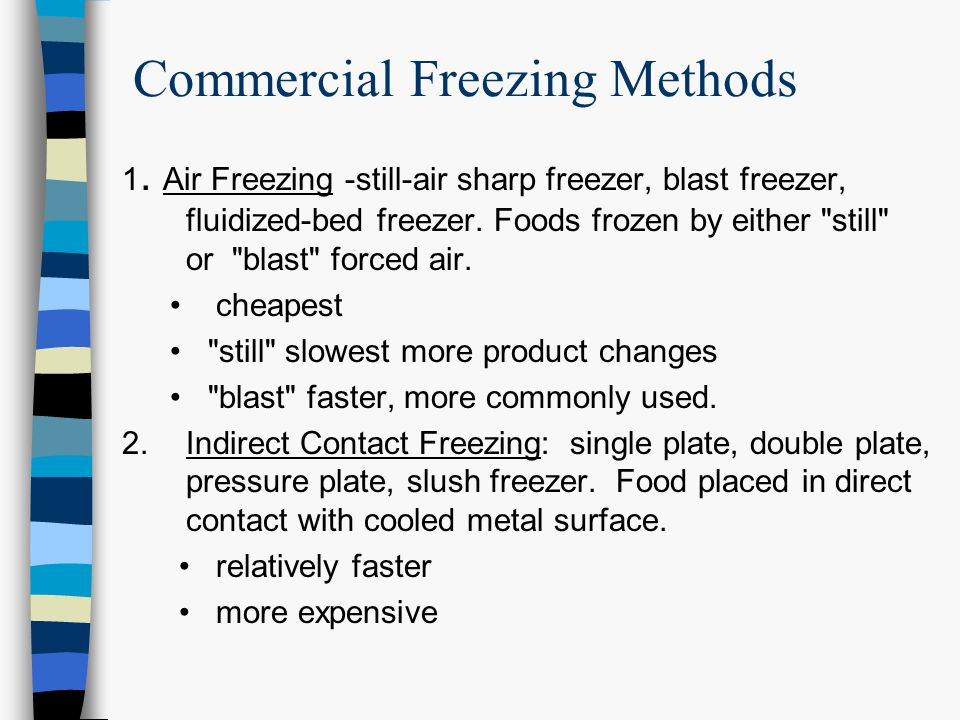 Commercial Freezing Methods 1.