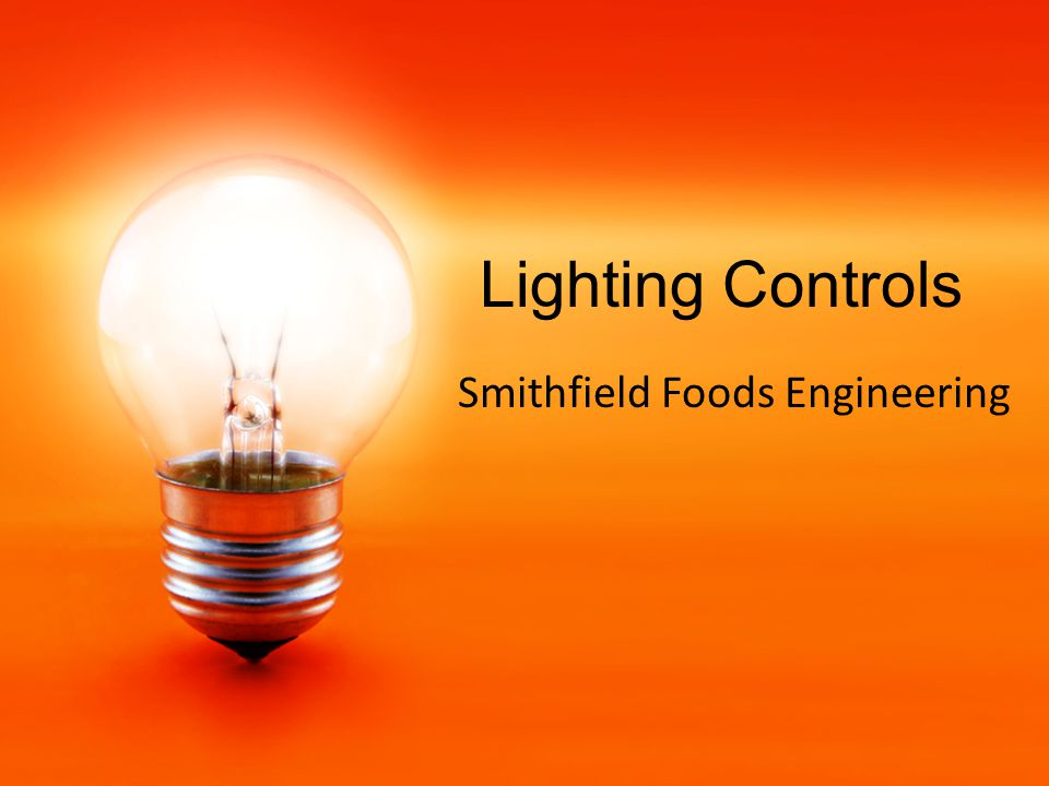 Lighting Controls Smithfield Foods Engineering
