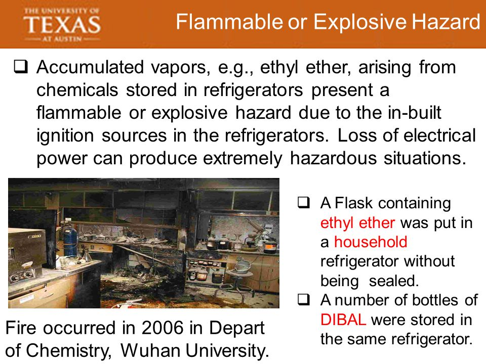 Outline In Order to Prevent Explosion  Ensure that the chemicals stored in the refrigerator are compatible.