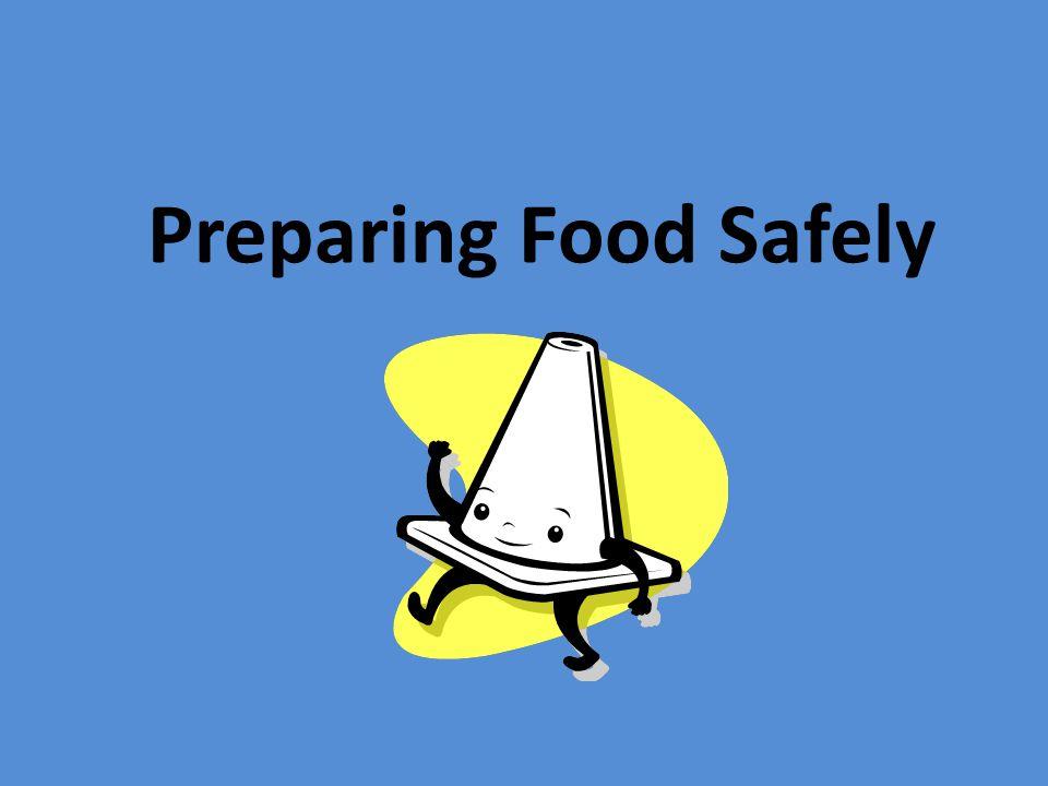 Preparing Food Safely