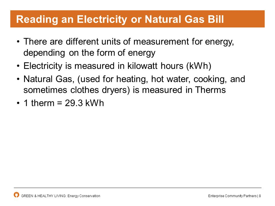 Enterprise Community Partners | 9GREEN & HEALTHY LIVING: Energy Conservation How Much Electricity Do I Use.