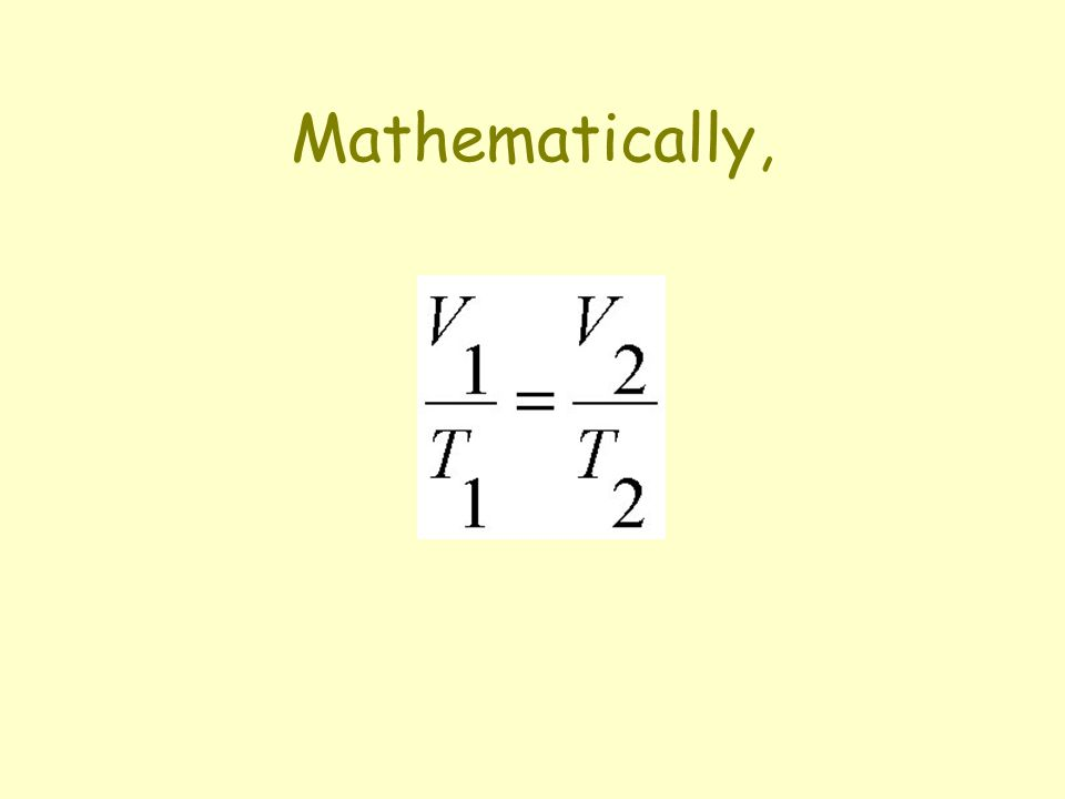 Mathematically,