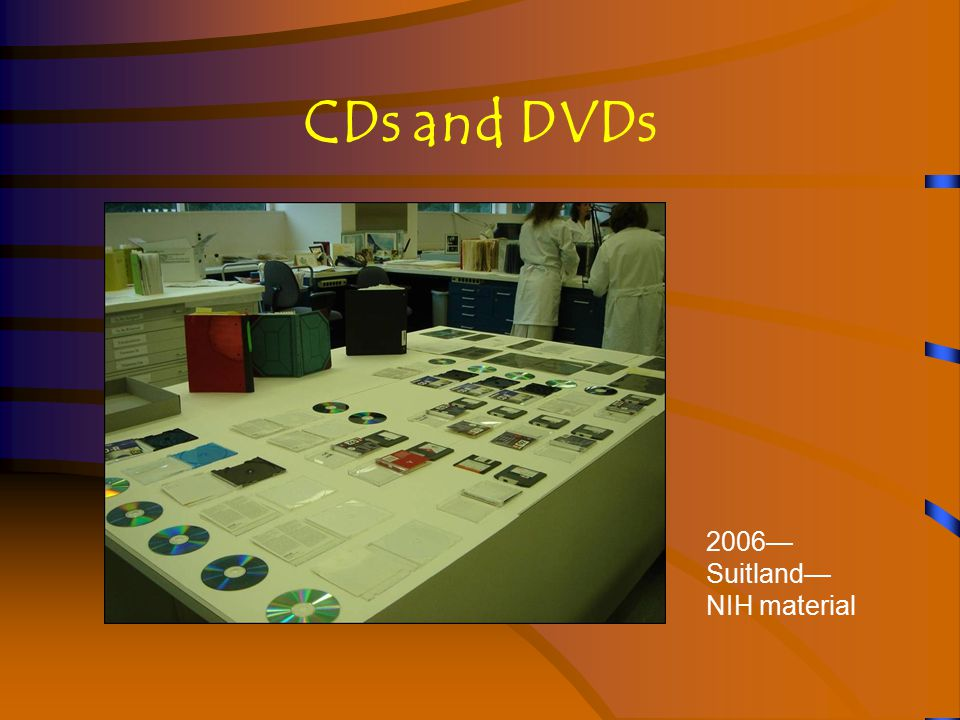 CDs and DVDs 2006— Suitland— NIH material