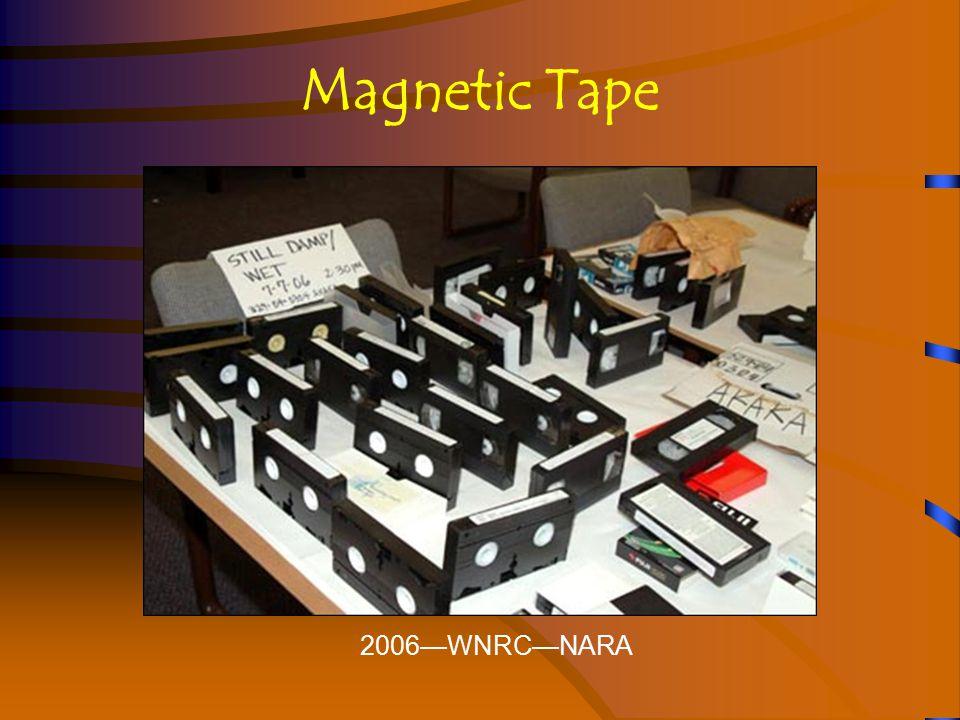 Magnetic Tape 2006—WNRC—NARA