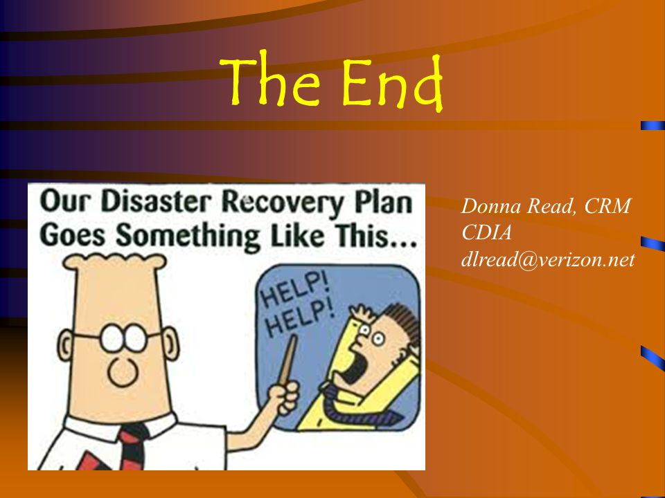 The End Donna Read, CRM CDIA dlread@verizon.net
